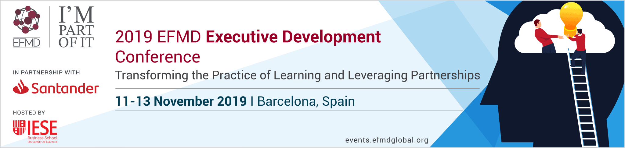 2019 EFMD Executive Development Conference - IESE Business School, University of Navarra - Barcelona - Spain - Monday 11  › Wednesday 13 November 2019
